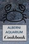 Alberni Aquarium Cookbook Cover Image
