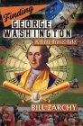Finding George Washington: A Time Travel Tale Cover Image