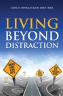 Living Beyond Distraction Cover Image