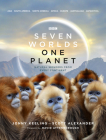 Seven Worlds One Planet: Natural Wonders from Every Continent Cover Image