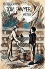 The Adventures of Tom Sawyer Illustrated Cover Image