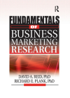 Fundamentals of Business Marketing Research (Foundation Series in Business Marketing) Cover Image