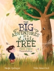 The Big Adventures of a Little Tree: Tree Finds Friendship Cover Image