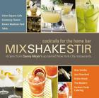 Mix Shake Stir: Recipes from Danny Meyer's Acclaimed New York City Restaurants Cover Image