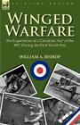 Winged Warfare: The Experiences of a Canadian 'Ace' of the RFC During the First World War Cover Image