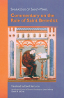 Smaragdus of Saint-Mihiel: Commentary on the Rule of Saint Benedict (Cistercian Studies #212) Cover Image