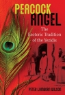 Peacock Angel: The Esoteric Tradition of the Yezidis Cover Image