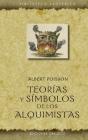 Teorias Y Simbolos de Los Alquimistas Cover Image