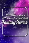 Kill Monsters: Mission Completed: Fantasy Series: Assassin Fantasy Books Cover Image