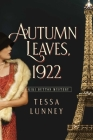 Autumn Leaves, 1922: A Kiki Button Mystery Cover Image