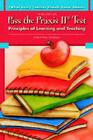 Pass the Praxis II Test: Principles of Learning and Teaching (What Every Teacher Should Know about (Pearson)) Cover Image