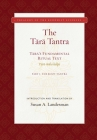 The Tara Tantra: Tara's Fundamental Ritual Text  (Tara-mula-kalpa) (Treasury of the Buddhist Sciences) Cover Image