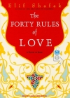 The Forty Rules of Love: A Novel of Rumi Cover Image