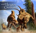 The Paleoart of Julius Csotonyi Cover Image
