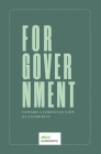 For Government: Toward a A Christian View of Authority Cover Image
