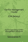 Conflict Management Inquest (CMI Battery): Tool for appraising Conflict Management- Individuals Cover Image
