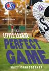 Perfect Game (Little League #4) Cover Image