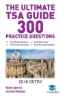 The Ultimate TSA Guide- 300 Practice Questions: Fully Worked Solutions, Time Saving Techniques, Score Boosting Strategies, Annotated Essays, 2016 Entr Cover Image