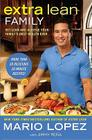 Extra Lean Family: Get Lean and Achieve Your Family's Best Health Ever Cover Image