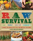 Raw Survival: Living the Raw Lifestyle on and Off the Grid Cover Image
