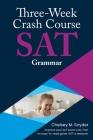 Three Week SAT Crash Course - Grammar Cover Image
