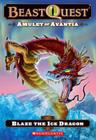 Beast Quest #23: Amulet of Avantia: Blaze the Ice Dragon Cover Image