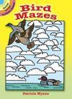 Bird Mazes (Dover Little Activity Books) Cover Image