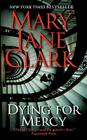 Dying for Mercy (Key News Thrillers #12) Cover Image