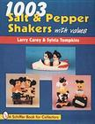 1003 Salt & Pepper Shakers (Schiffer Book for Collectors) Cover Image