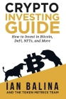 Crypto Investing Guide: How to Invest in Bitcoin, DeFi, NFTs, and More Cover Image