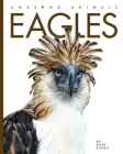 Eagles (Amazing Animals) Cover Image