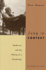 Jung in Context: Modernity and the Making of a Psychology Cover Image