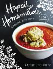Happily Homemade: Cooking with Love Cover Image