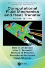 Computational Fluid Mechanics and Heat Transfer (Computational and Physical Processes in Mechanics and Therma) Cover Image