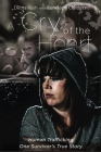 A Cry Of The Heart: Human Trafficking - One Survivor's True Story Cover Image