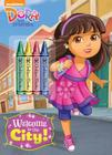 Welcome to the City! (Dora and Friends) Cover Image