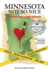 Minnesota Not So Nice: Eighteen Tales of Bad Behavior Cover Image