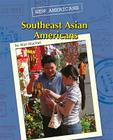 Southeast Asian Americans (New Americans) Cover Image