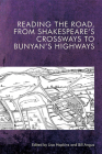 Reading the Road, from Shakespeare's Crossways to Bunyan's Highways Cover Image