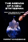 The Agenda of a New Statesman: From the lessons of human experimentation Cover Image