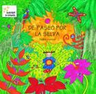 De Paseo Por la Selva = The Walk Through the Jungle Cover Image