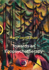 Towards an Ecopsychotherapy Cover Image