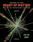 Voyage to the Heart of Matter: The Atlas Experiment at Cern Cover Image
