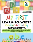 My First Learn to Write Color Activity Workbook: A Workbook For Kids to Practice Pen Control, Line Tracing, Letters, Shapes and More! (Kids coloring A Cover Image