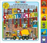 Playtown: Construction: A-Lift-the-Flap-Book Cover Image
