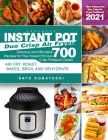 Instant Pot Duo Crisp Air Fryer Cookbook: New Instant Pot Duo Crisp Air Fryer Cookbook 2021: Delicious and Affordable Recipes for Your Instant Pot Duo Cover Image