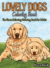 Lovely Dogs Coloring Book The Stress Relieving Coloring Book For Adults Cover Image