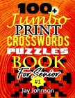 100+Jumbo Print Crossword Puzzle Book for Seniors: A Unique Extra Large Print Crossword Puzzle Book For Seniors Based On Contemporary US Spelling Word Cover Image