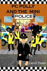 PC Polly and the Mini Police Cover Image