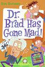 Dr. Brad Has Gone Mad! Cover Image